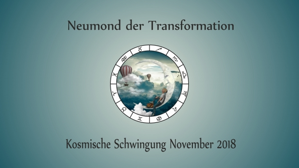 Neumond der Transformation: Horoskop im November 2018
