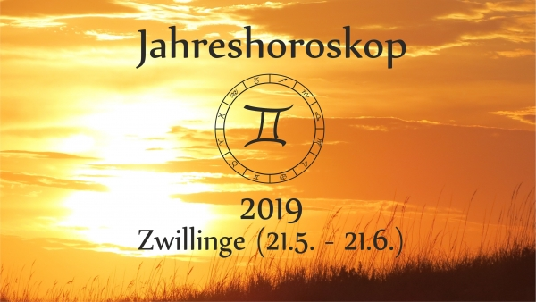jahreshoroskop zwilling 2019